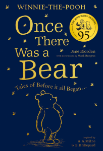 Winnie the Pooh, Once there was a bear